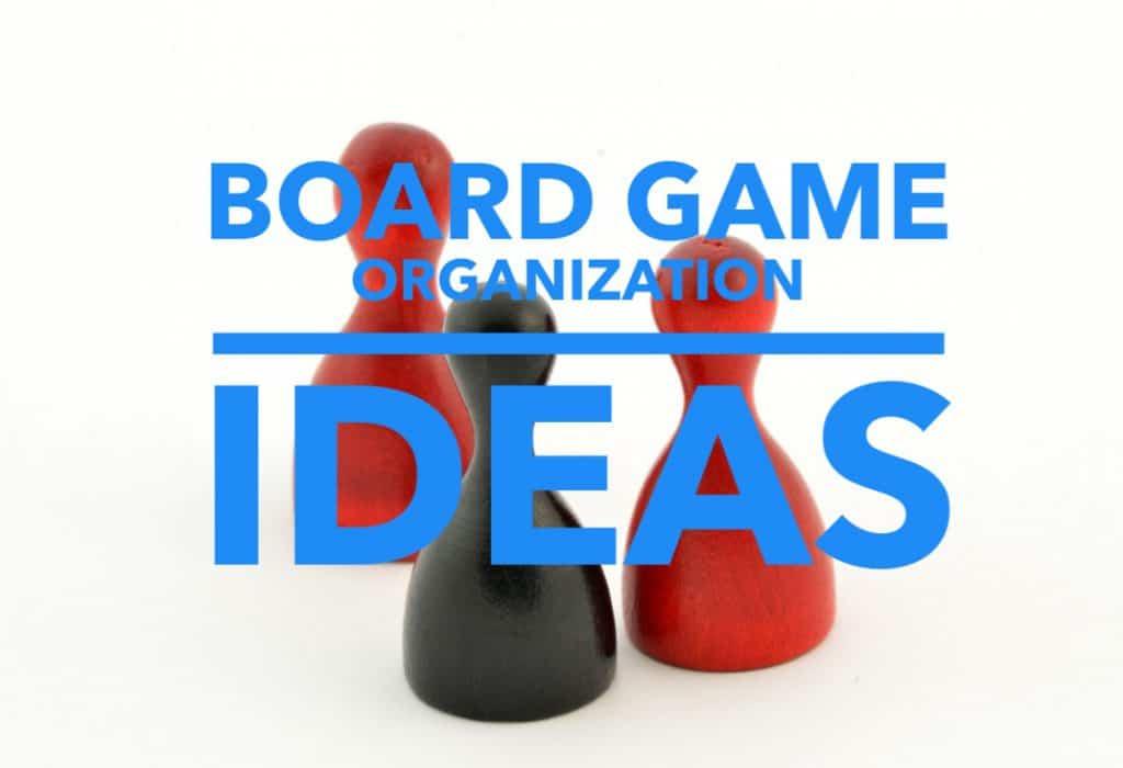 title- board game organization ideas