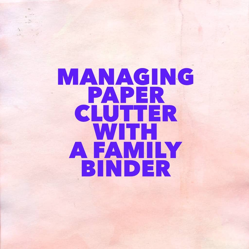 Paper Chase: The ABCs of Household Paper Management