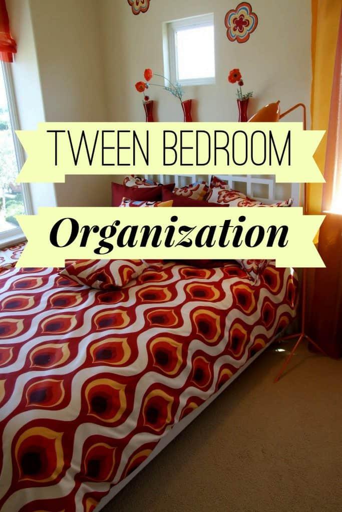 Tween Bedroom Organization title