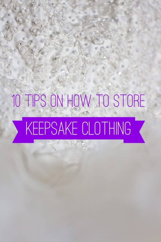 10 Tips on How to Store Keepsake Clothing title