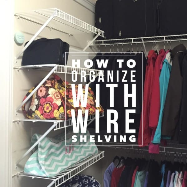 How To Organize With Wire Shelving On Task Organizing