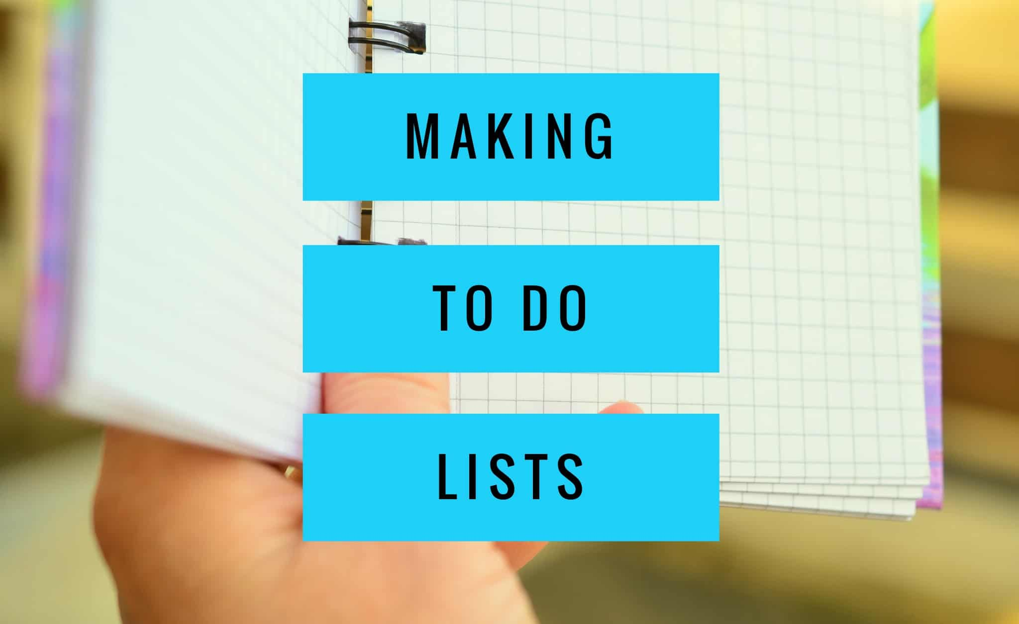 Making To Do Lists Title