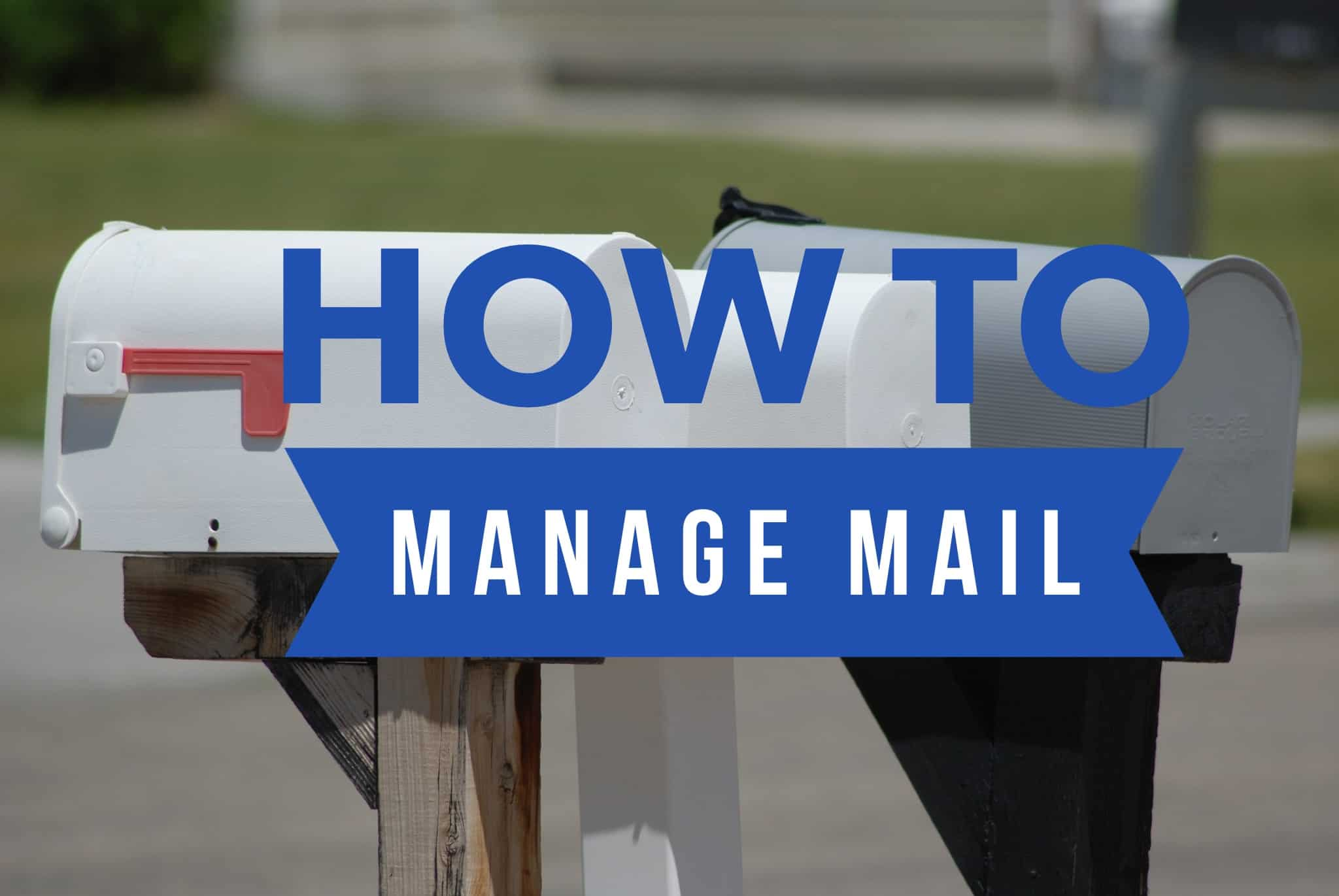 How to Manage Mail title