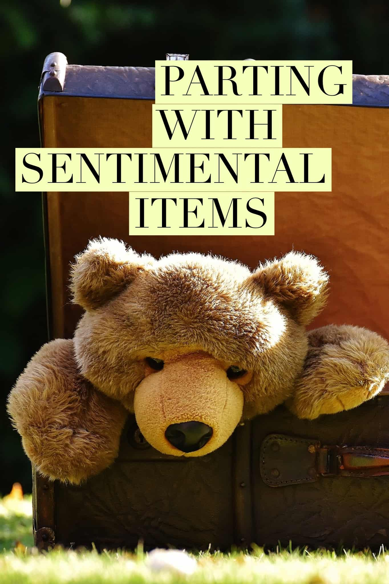 Parting with Sentimental Items title
