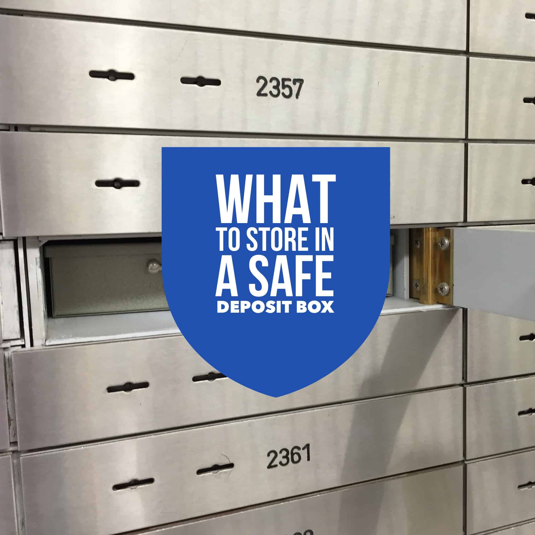 what to store in a safe deposit box