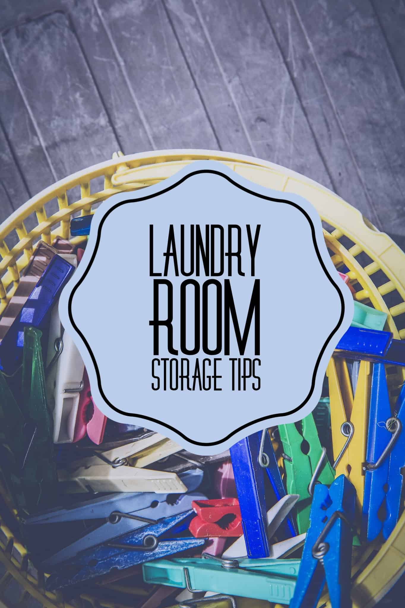 Laundry Room Storage Tips Title