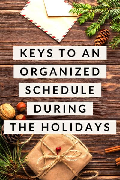 Keys to an Organized Schedule During the Holidays