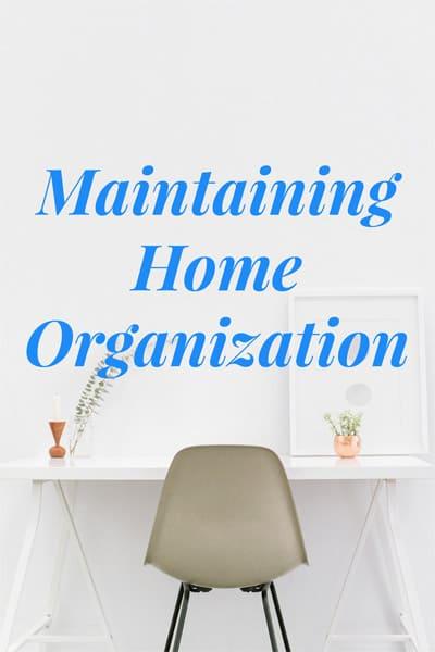 Maintaining Home Organization