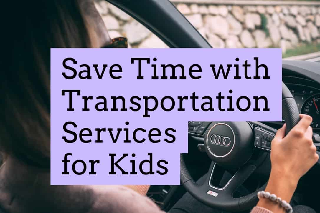 Save Time with Transportation Services for Kids