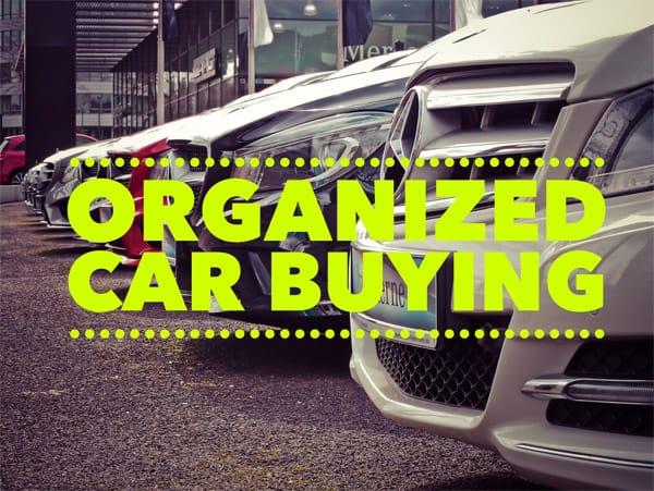 Organized Car Buying