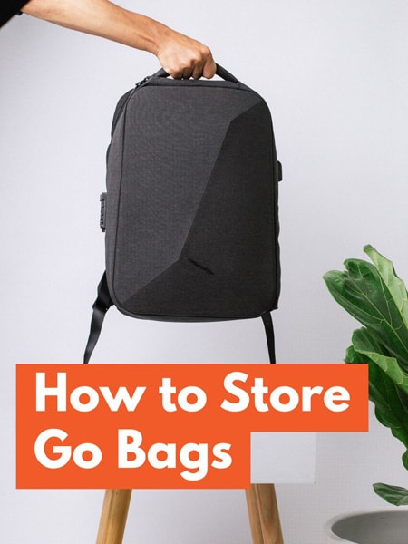How to Store Go Bags